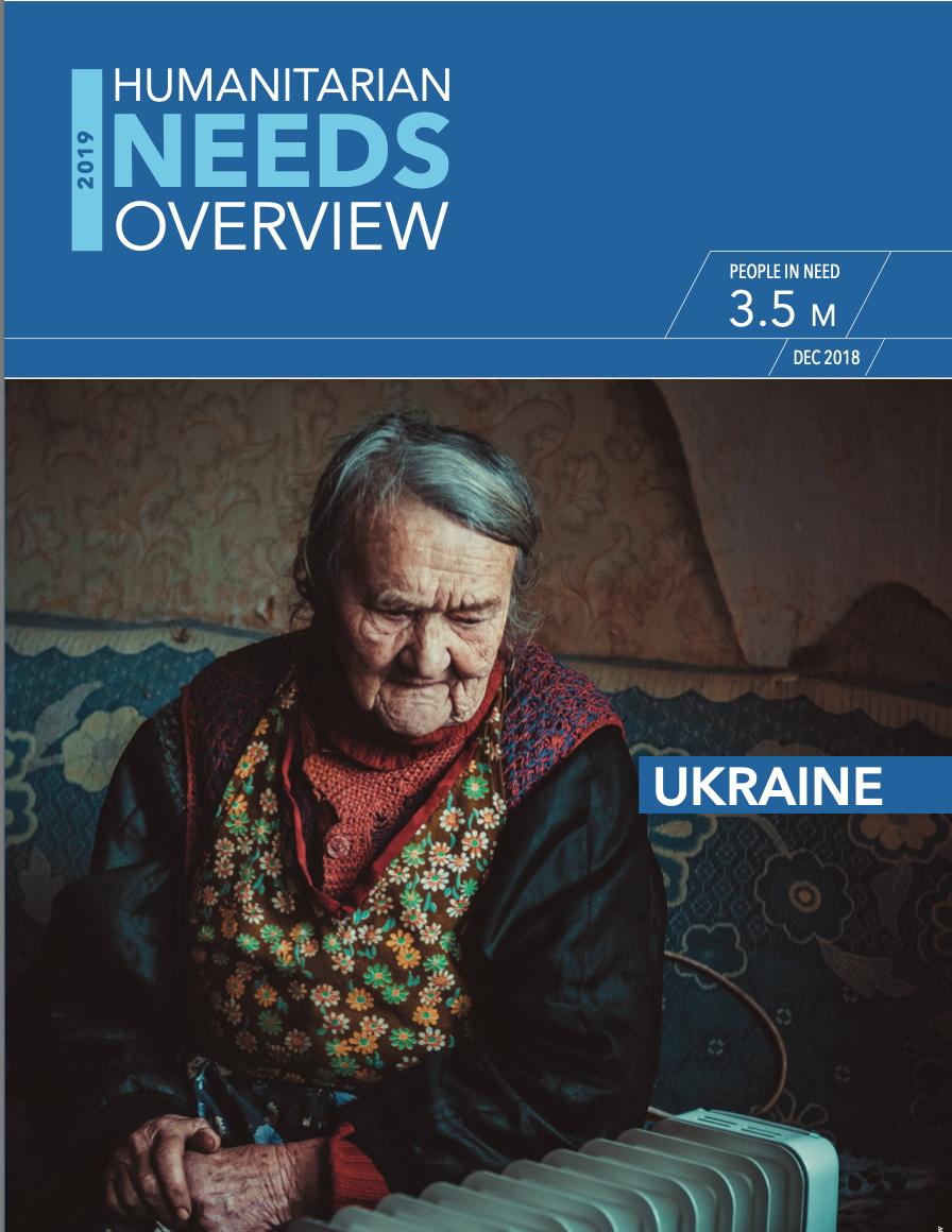 Humanitarian Needs Overview Ukraine 2019
