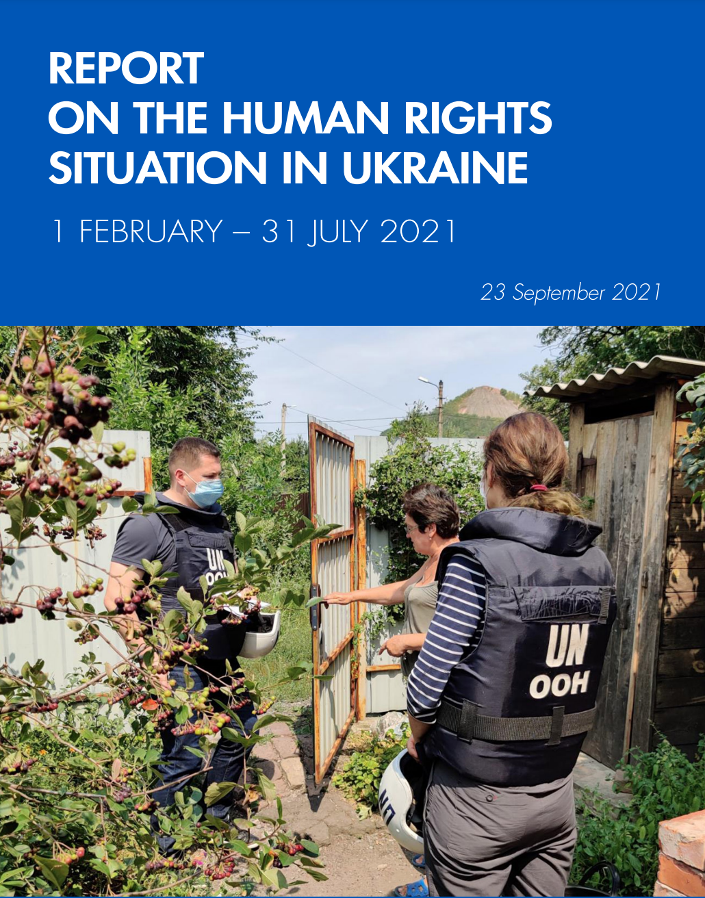 The 32nd report by OHCHR on the human rights situation in Ukraine covers the period from 1 February to 31 July 2021. It is based on the work of the UN Human Rights Monitoring Mission in Ukraine.